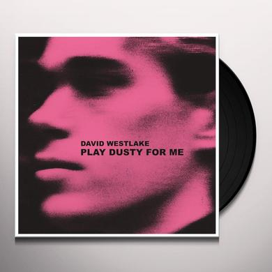 David Westlake PLAY DUSTY FOR ME Vinyl Record
