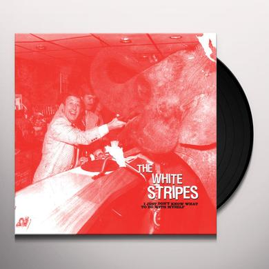 The White Stripes JUST DON'T KNOW WHAT TO DO WITH MYSELF / WHO'S TO Vinyl Record
