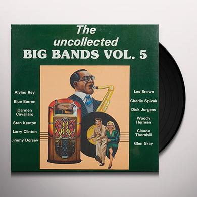 UNCOLLECTED BIG BANDS 5 / VARIOUS Vinyl Record