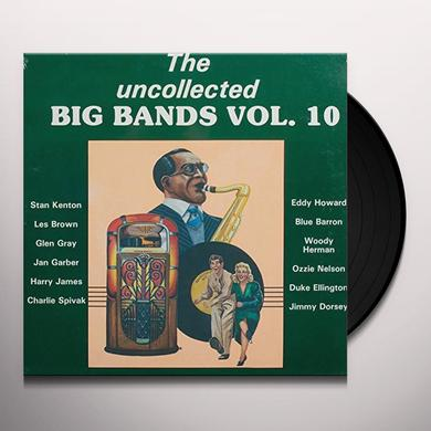 UNCOLLECTED BIG BANDS 10 / VARIOUS Vinyl Record