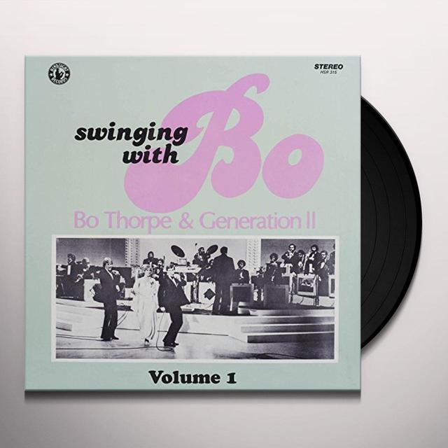 Bo Thorpe & Generation Ii SWINGING WITH BO 1 Vinyl Record