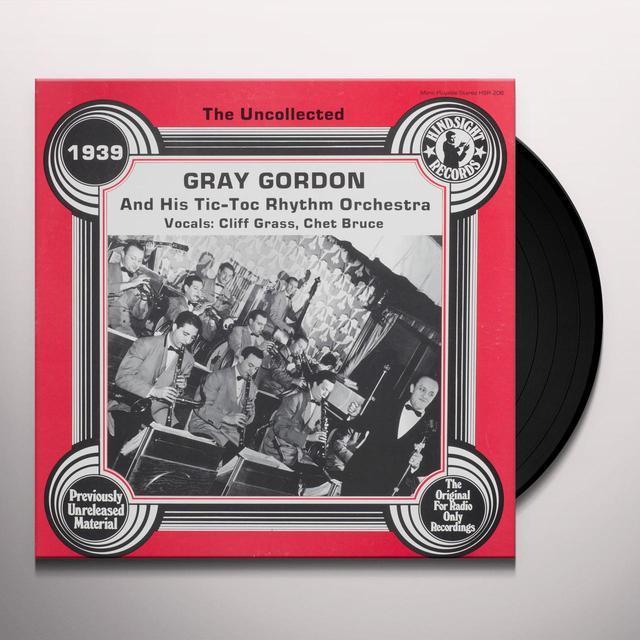 Gray Gordon & His Tic-Toc Rhythm UNCOLLECTED Vinyl Record