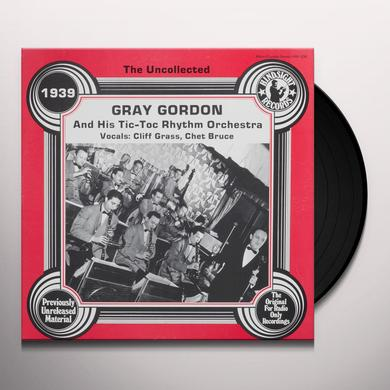 Gray Gordon & His Tic-Toc Rhythm UNCOLLECTED Vinyl Record