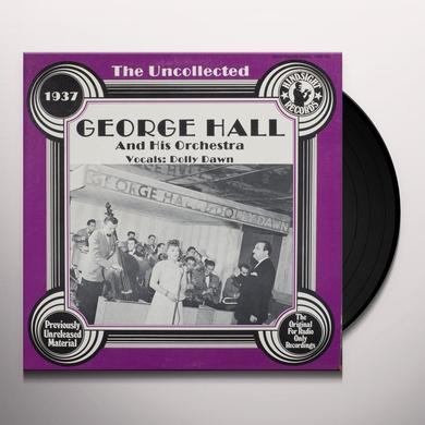 George Hall Orchestra UNCOLLECTED Vinyl Record