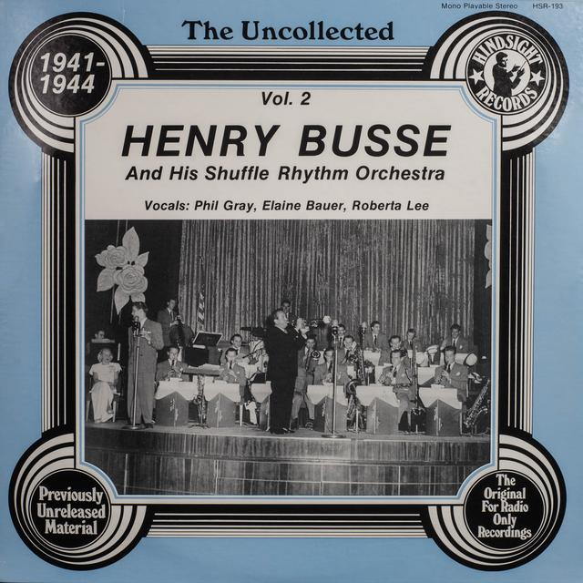 Henry Busse Orchestra UNCOLLECTED 2 Vinyl Record