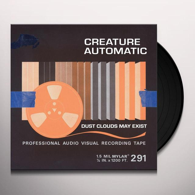 CREATURE AUTOMATIC DUST CLOUDS MAY EXIST (BONUS TRACK) Vinyl Record - 180 Gram Pressing, Digital Download Included