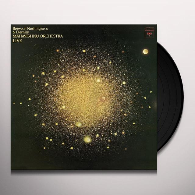 Mahavishnu Orchestra BETWEEN NOTHINGNESS & ETERNITY Vinyl Record