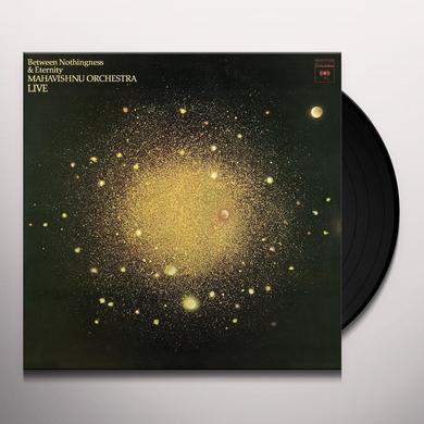 Mahavishnu Orchestra BETWEEN NOTHINGNESS & ETERNITY Vinyl Record - Holland Import