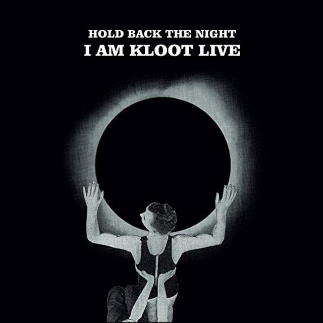 I Am Kloot HOLD BACK THE NIGHT: LIVE Vinyl Record - UK Import