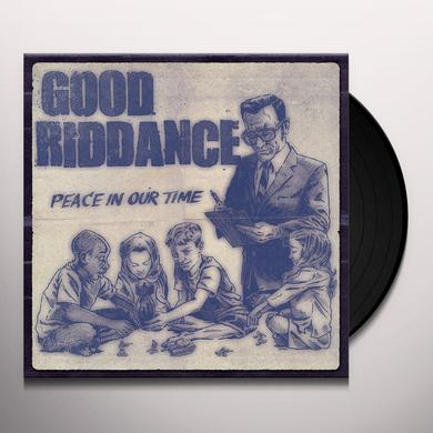 Good Riddance PEACE IN OUR TIME Vinyl Record