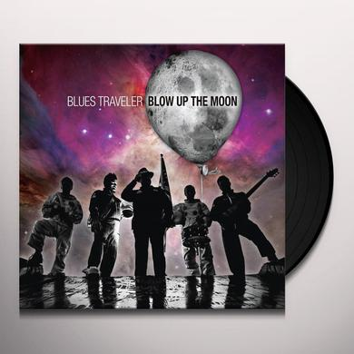 Blues Traveler BLOW UP THE MOON Vinyl Record