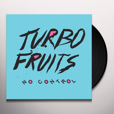 Turbo Fruits NO CONTROL Vinyl Record