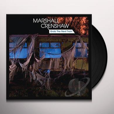 Marshall Crenshaw GRAB THE NEXT TRAIN Vinyl Record