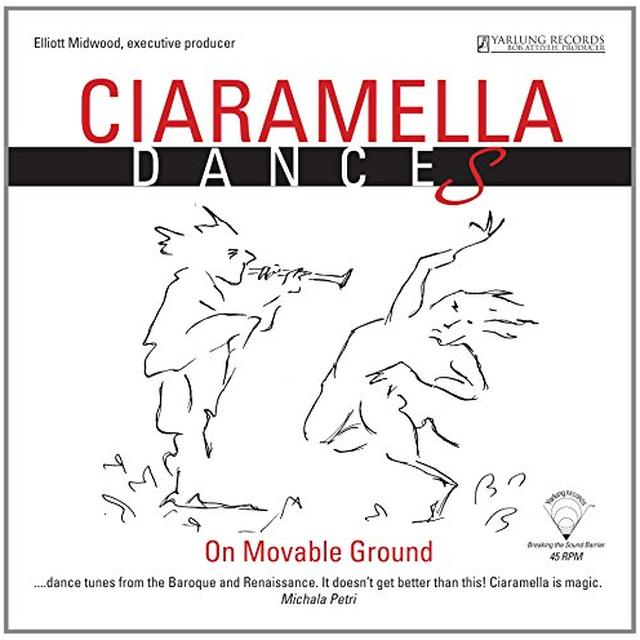 SANZ / CIARAMELLA ENSEMBLE / GILBERT CIARAMELLA: DANCES ON MOVEABLE GROUND Vinyl Record