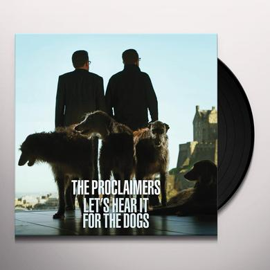 Proclaimers LET'S HEAR IT FOR THE DOGS Vinyl Record - 180 Gram Pressing