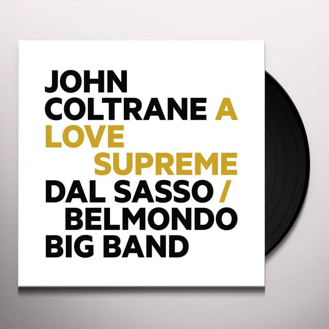BELMONDO BIG BAND / DAL SASSO JOHN COLTRANE A LOVE SUPREME Vinyl Record