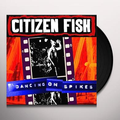 Citizen Fish DANCING ON SPIKES Vinyl Record - UK Import