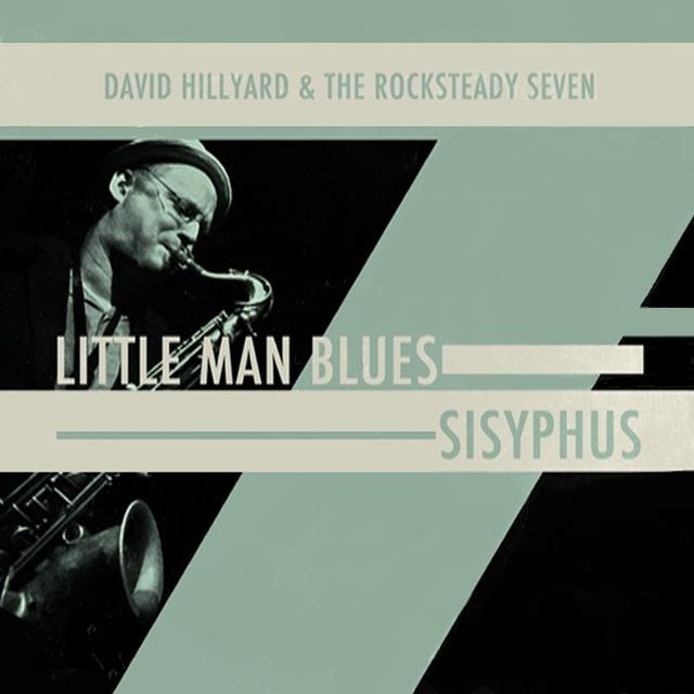 David Hillyard | The Rocksteady 7 LITTLE MAN BLUES / SISYPHUS Vinyl Record