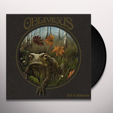 OBLIVIOUS OUT OF WILDERNESS Vinyl Record