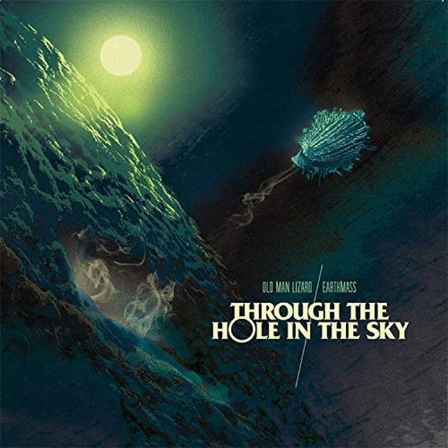 EARTHMASS / OLD MAN LIZARD THROUGH THE HOLE IN THE SKY Vinyl Record