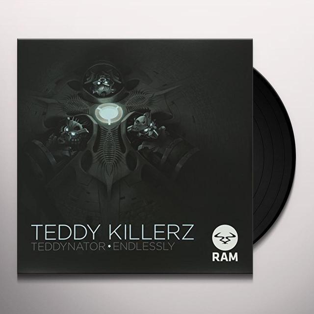 Teddy Killerz TEDDYNATOR / ENDLESSLY Vinyl Record