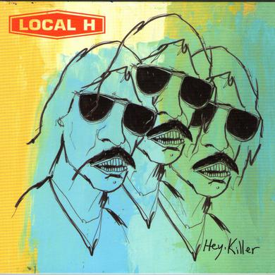 Local H HEY KILLER Vinyl Record