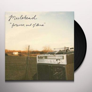Mulehead FOREVER OUT OF TUNE Vinyl Record