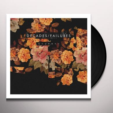DECADES / FAILURES G00DBY3 Vinyl Record