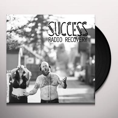 Success RADIO RECOVERY Vinyl Record