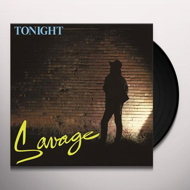 Savage TONIGHT Vinyl Record