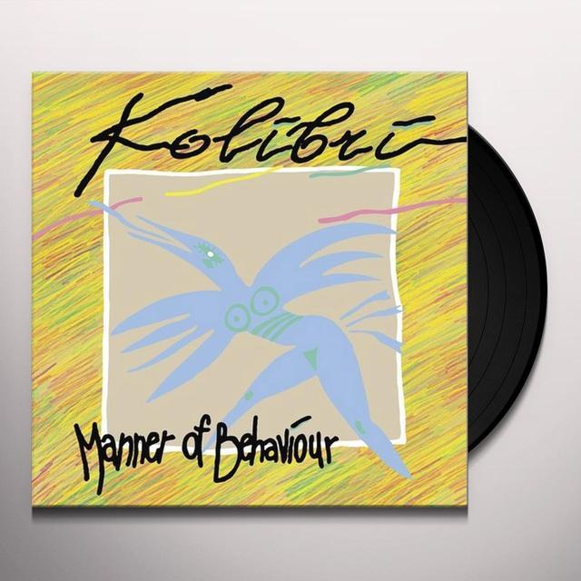 Kolibri MANERA POVEDENIA (MANNER OF BEHAVIOR) Vinyl Record