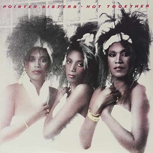 The Pointer Sisters HOT TOGETHER Vinyl Record
