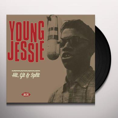 Young Jessie HIT GIT & SPLIT Vinyl Record