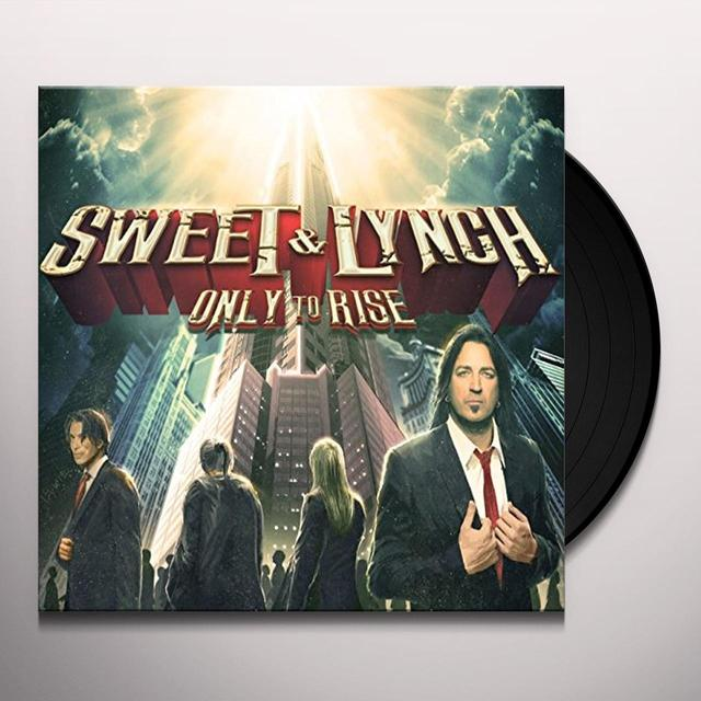 Sweet & Lynch ONLY TO RISE (GER) Vinyl Record