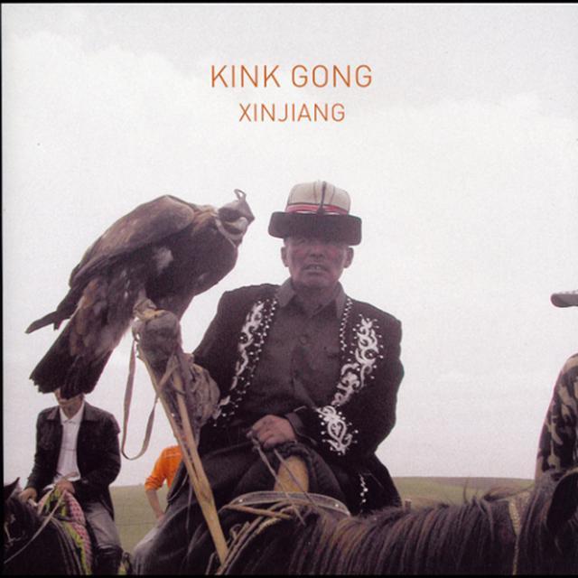 Kink Gong XINJIANG Vinyl Record - UK Import