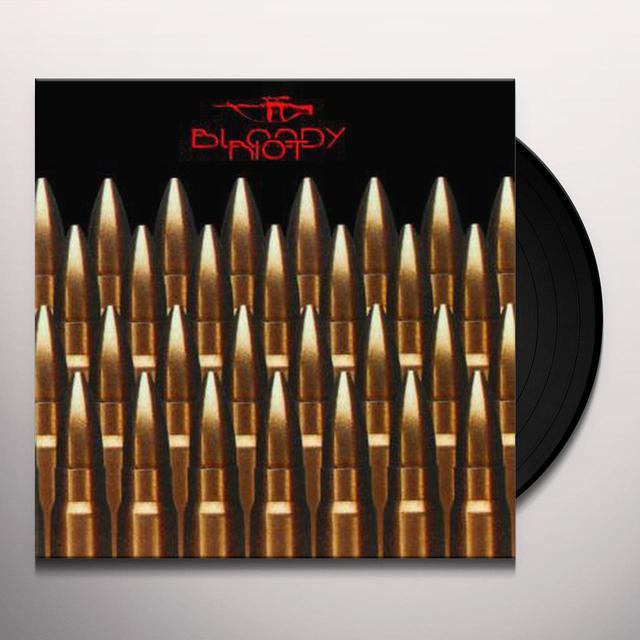 BLOODY RIOT Vinyl Record