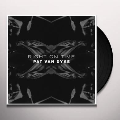 Pat Van Dyke RIGHT ON TIME Vinyl Record - UK Release