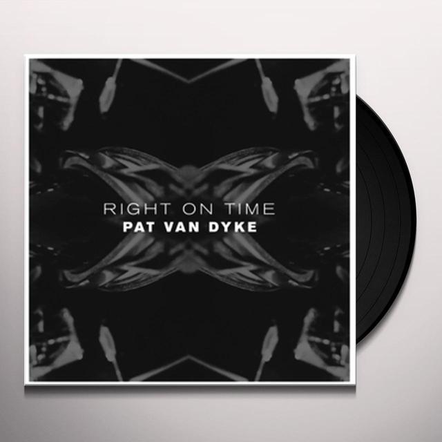 Pat Van Dyke RIGHT ON TIME Vinyl Record - UK Import