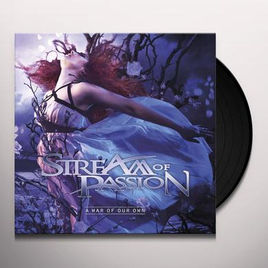 Stream Of Passion WAR OF OUR OWN Vinyl Record