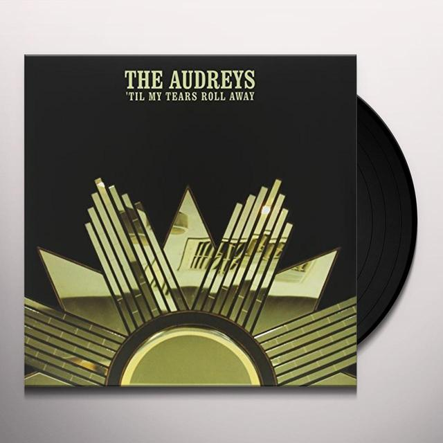 The Audreys TIL MY TEARS ROLL AWAY Vinyl Record - Australia Import