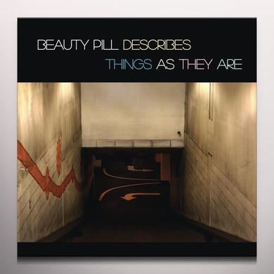 BEAUTY PILL DESCRIBES THINGS AS THEY ARE Vinyl Record - Colored Vinyl