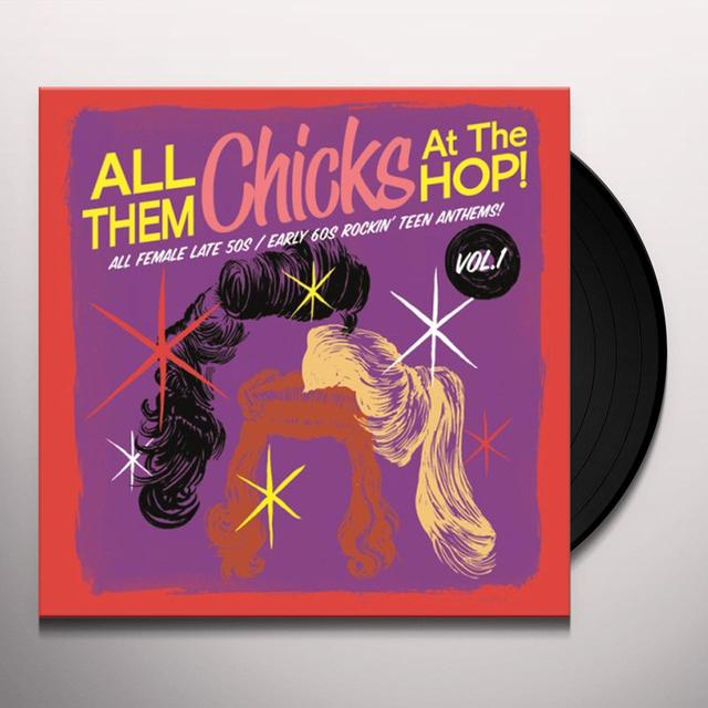ALL THEM CHICKS AT THE HOP 1 / VARIOUS Vinyl Record