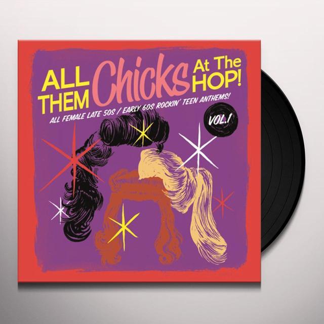 ALL THEM CHICKS AT THE HOP 1 / VARIOUS Vinyl Record