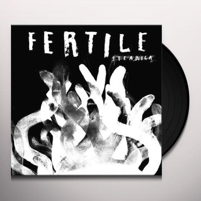 STEARICA FERTILE Vinyl Record - Gatefold Sleeve, 180 Gram Pressing