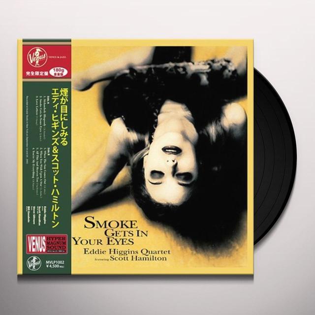 Eddie Higgins Quartet SMOKE GETS IN YOUR EYES Vinyl Record - 180 Gram Pressing