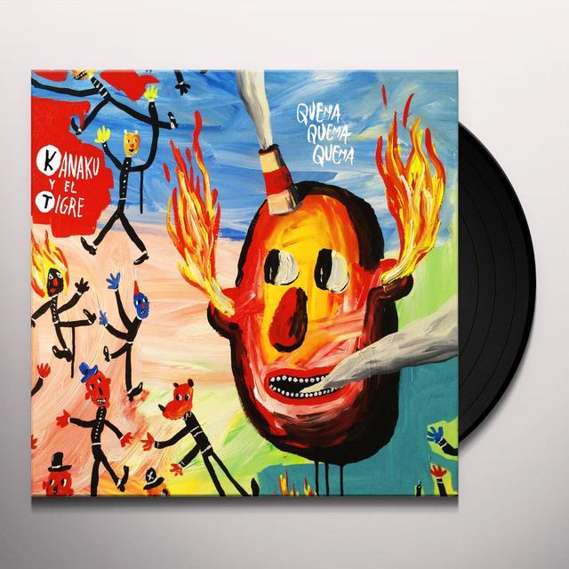KANAKU Y EL TIGRE QUEMA QUEMA QUEMA Vinyl Record - UK Import