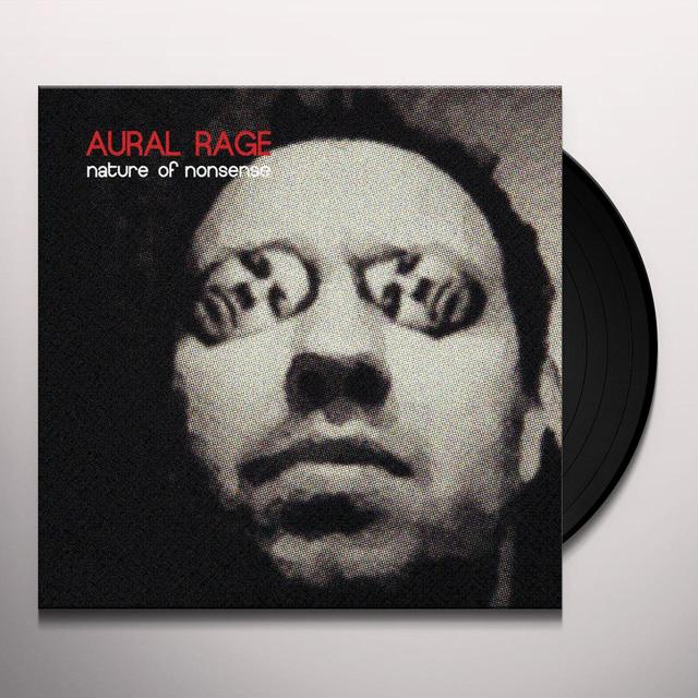 AURAL RAGE NATURE OF NONSENSE Vinyl Record - UK Import