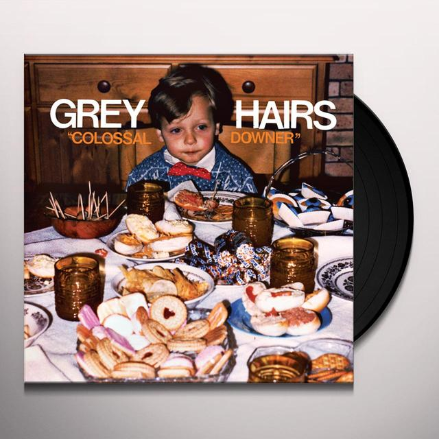 Grey Hairs COLOSSAL DOWNER Vinyl Record - UK Import
