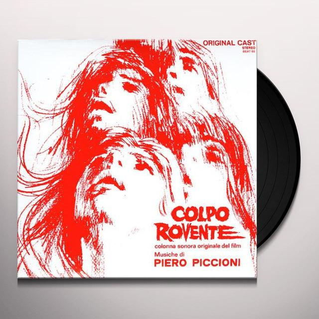 Piero Piccioni COLPO ROVENTE: COLONNA SONORA ORIGINALE DEL FILM Vinyl Record