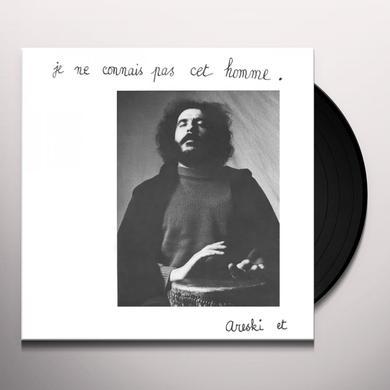 Brigitte Fontaine & Areski JE NE CONNAIS PAS CET HOMME Vinyl Record